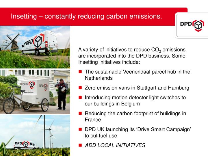 Insetting – constantly reducing carbon emissions.