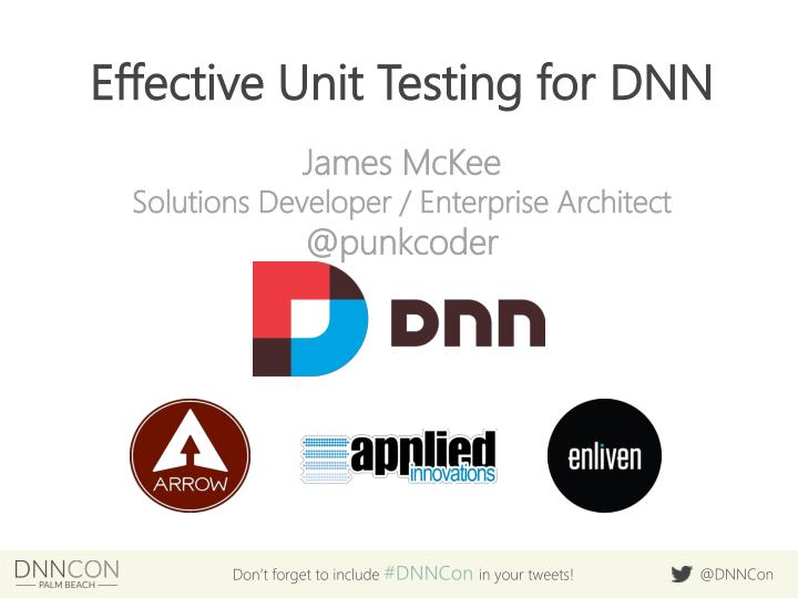 effective unit testing for dnn