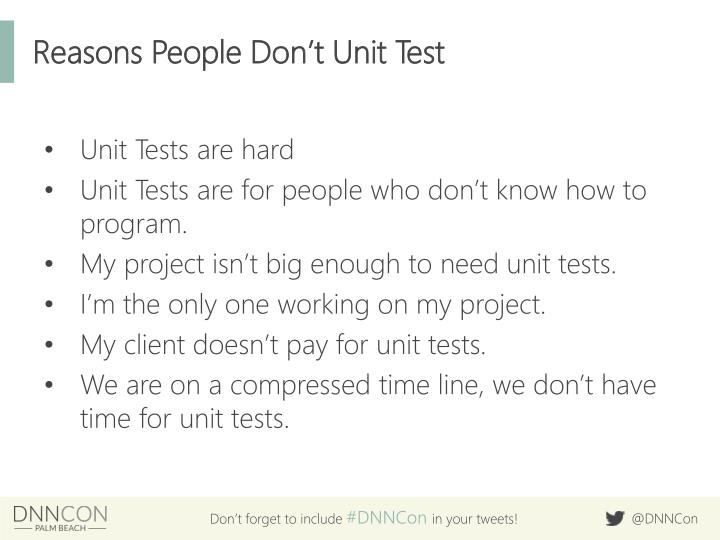 Reasons People Don't Unit