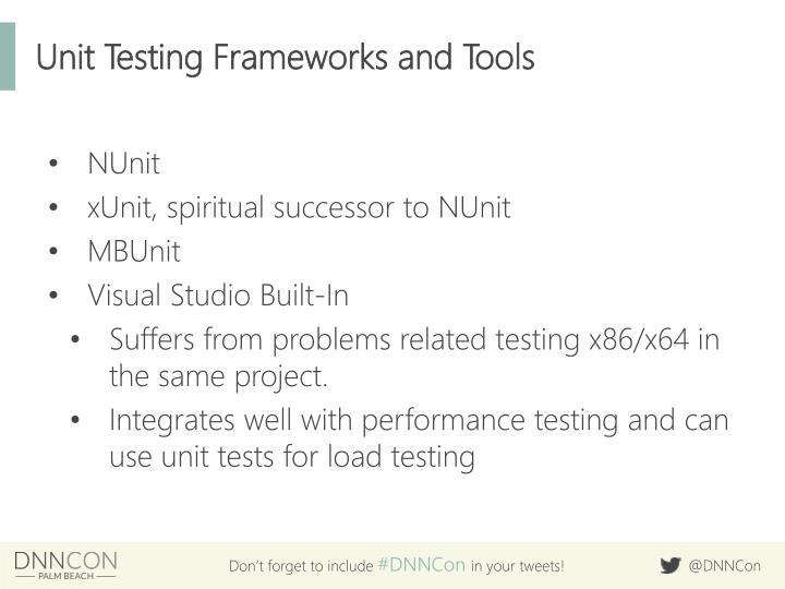 Unit Testing Frameworks and Tools