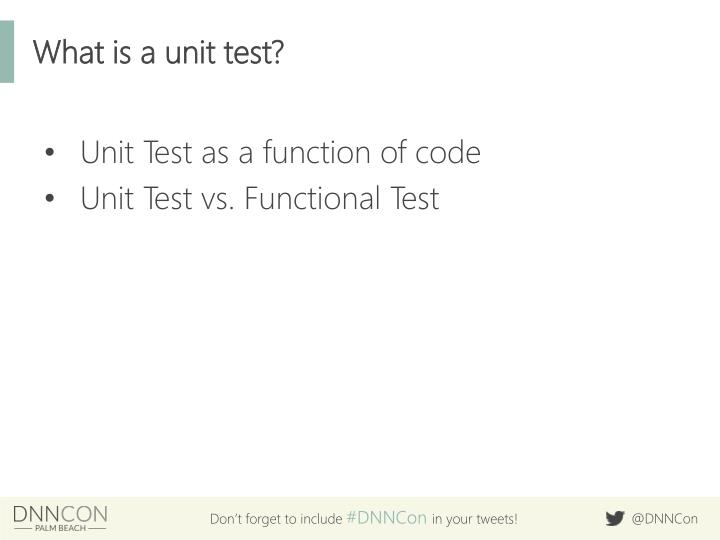 What is a unit test