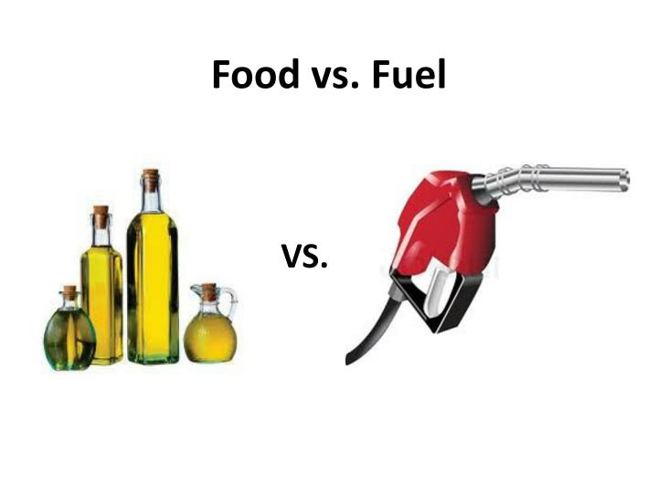Food vs. Fuel