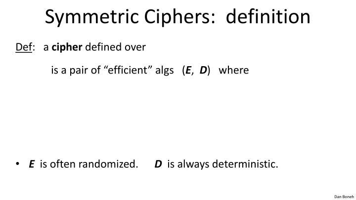 Symmetric Ciphers:  definition