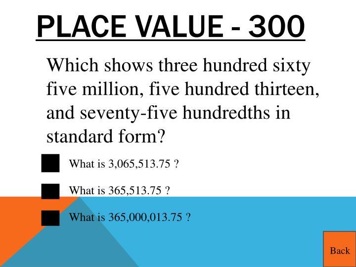 Place Value - 300