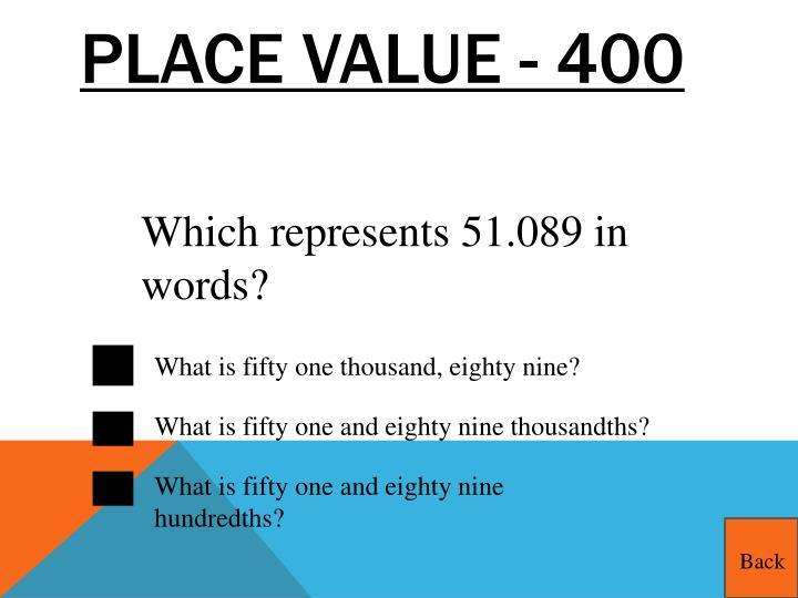 Place Value - 400