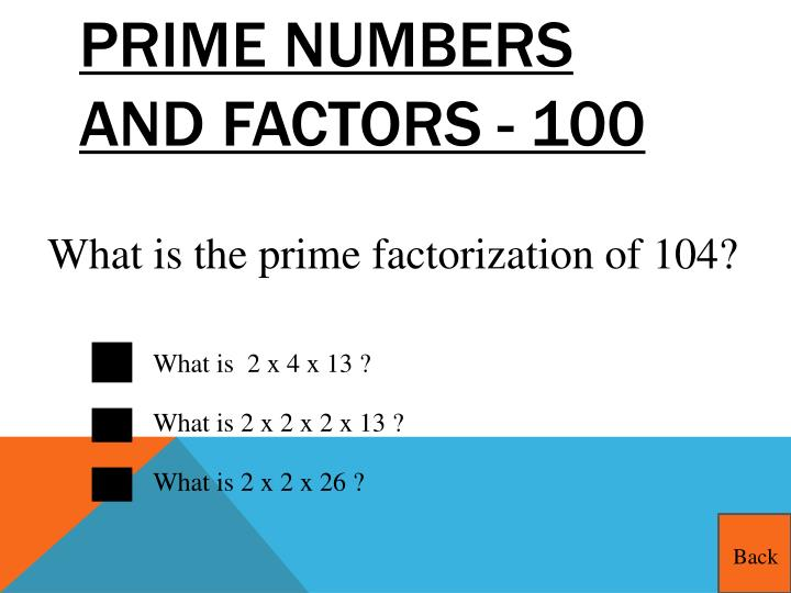 Prime Numbers and Factors - 100