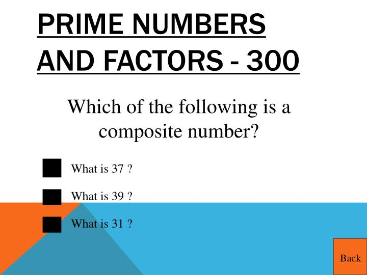 Prime Numbers and Factors - 300