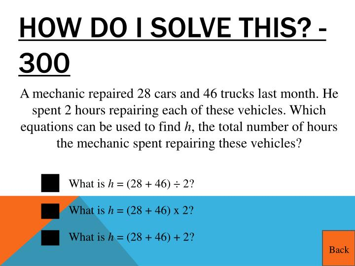 How do I solve this? - 300