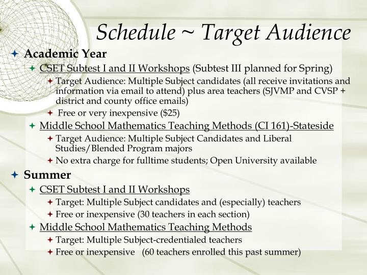 Schedule ~ Target Audience