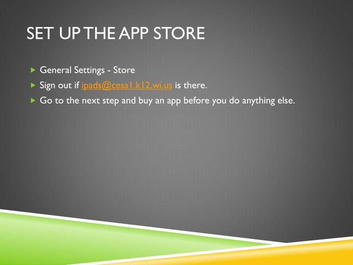 Set up the app store