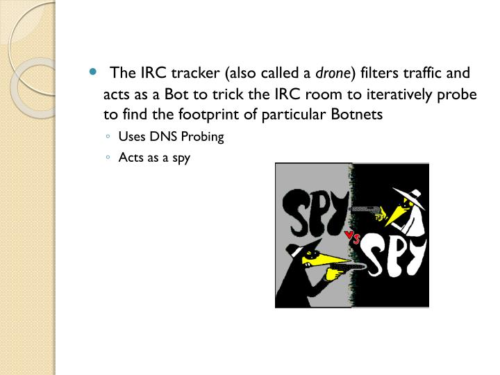 The IRC tracker (also called a