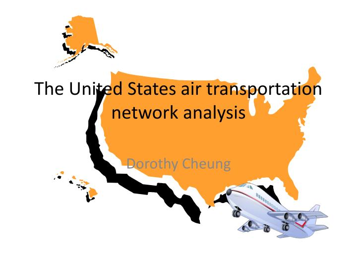 The United States air transportation network analysis
