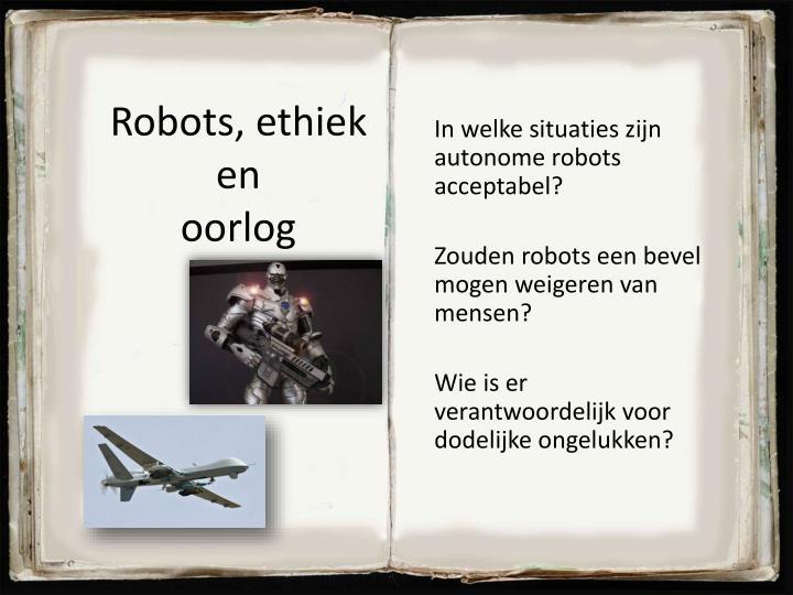 Robots, ethiek en