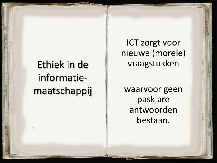 ICT zorgt voor nieuwe (morele) vraagstukken