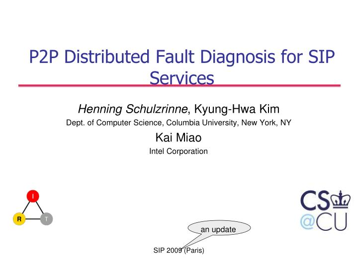 P2p distributed fault diagnosis for sip services
