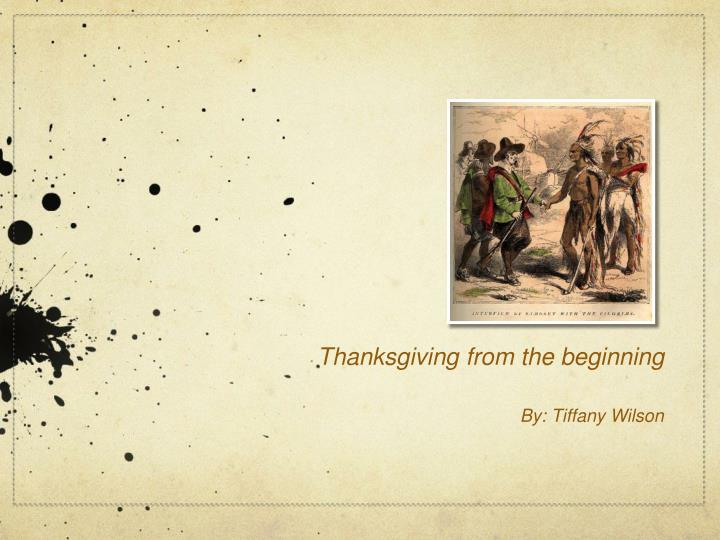Thanksgiving from the beginning