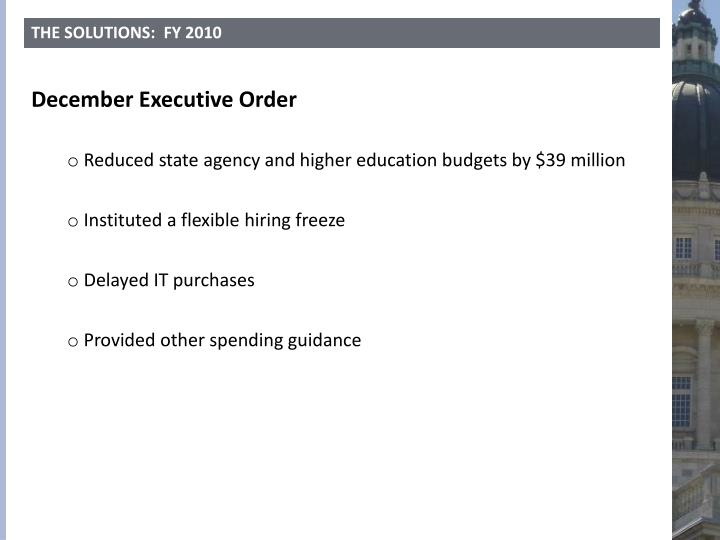 THE SOLUTIONS:  FY 2010