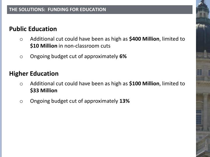 THE SOLUTIONS:  FUNDING FOR EDUCATION