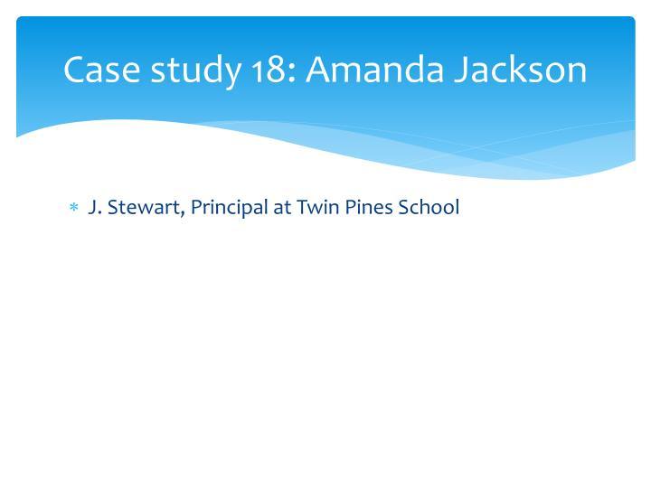 Case study 18: Amanda Jackson