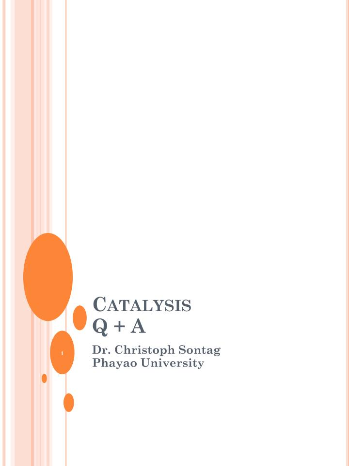 Catalysis q a