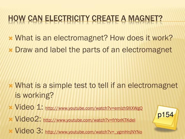 What is an electromagnet? How does it work?