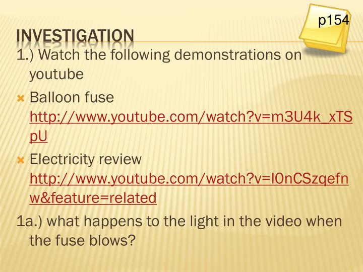 1.) Watch the following demonstrations on