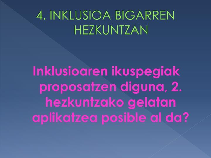 4. INKLUSIOA BIGARREN HEZKUNTZAN
