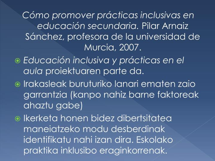 Cómo promover prácticas inclusivas en educación secundaria.
