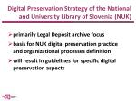 digital p reservation s trategy of the national and university library of slovenia nuk