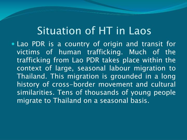 Situation of HT in Laos