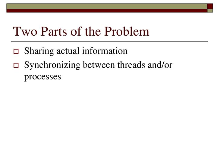 Two Parts of the Problem