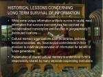 historical lessons concerning long term survival of information