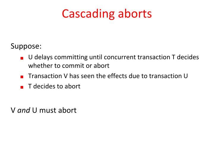 Cascading aborts