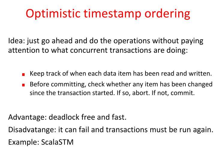 Optimistic timestamp ordering