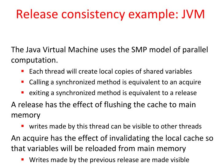 Release consistency example: JVM