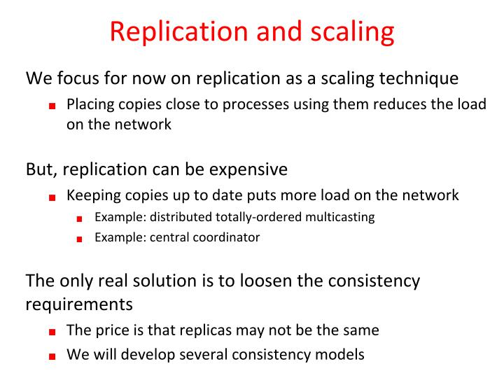 Replication and scaling