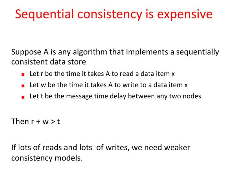 Sequential consistency is expensive