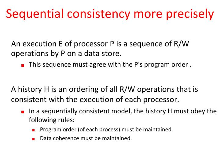 Sequential consistency more precisely