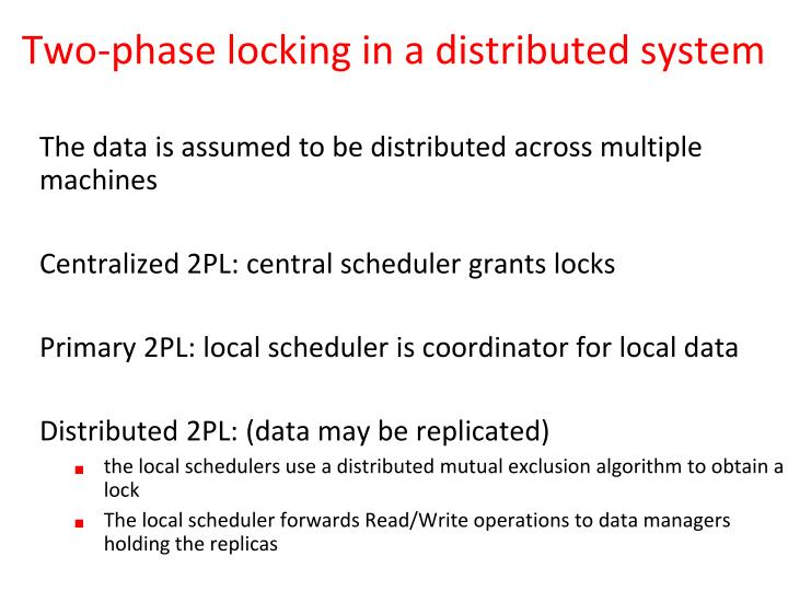 Two-phase locking in a distributed system