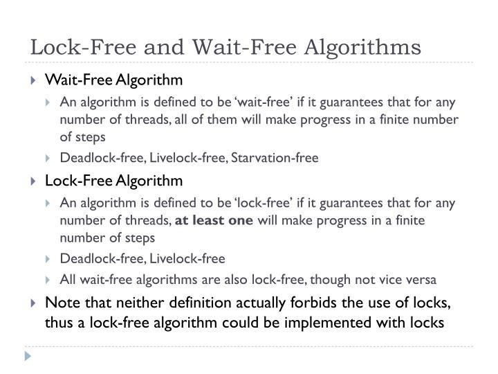 Lock-Free and Wait-Free Algorithms