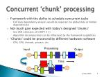 concurrent chunk processing