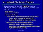 an updated file server program