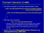 example operation of rmic