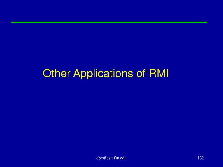 Other Applications of RMI