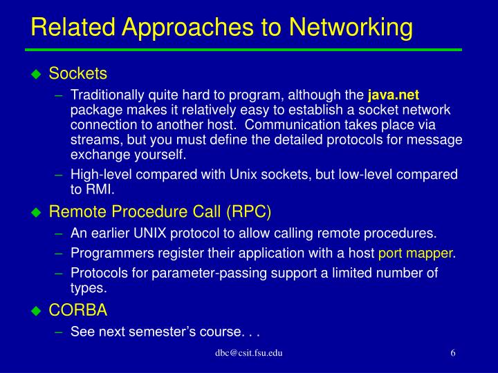 Related Approaches to Networking