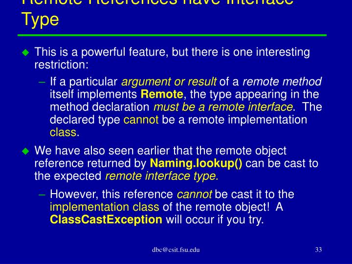 Remote References have Interface Type