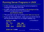 running server programs in unix
