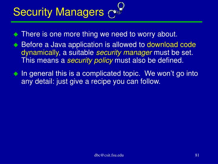 Security Managers