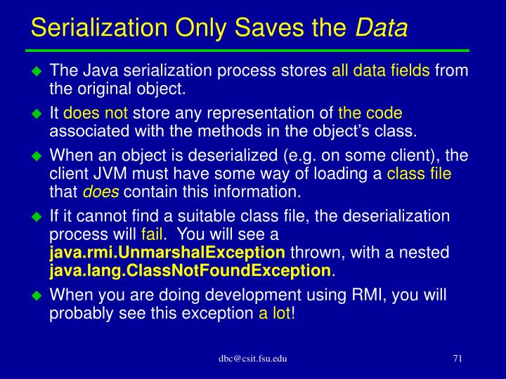 Serialization Only Saves the