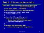 sketch of server implementation
